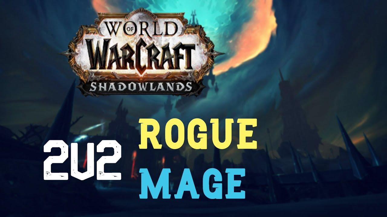 Sub Rogue Fire Mage 2v2 Shadowlands Season 1 9 0 2 Youtube