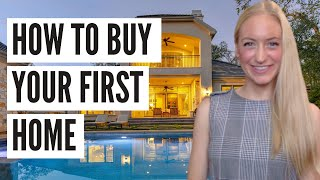 HOW TO BUY YOUR FIRST HOME STEP BY STEP | HOW TO BUY A HOUSE | TOP TIPS FOR NEW HOME BUYERS