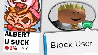 He made this just to TROLL ME.. I blocked him on Roblox