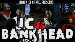 BANKHEAD VS JC || BLACK ICE CARTEL || RAP BATTLE || SUMMER SACRIFICE