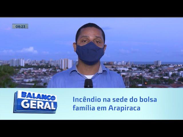 Atendimento suspenso: Incêndio na sede do bolsa família em Arapiraca