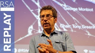 A New Politics for an Age of Crisis | George Monbiot