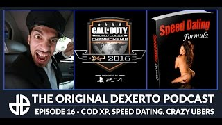 Dexerto Podcast - Episode 16 - CoD XP,  Speed Dating, Crazy Uber Drivers
