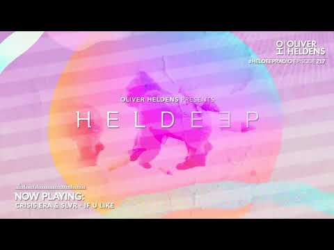Oliver Heldens - Heldeep Radio #217
