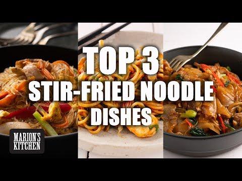 top-3-stir-fried-noodle-dishes---marion's-kitchen