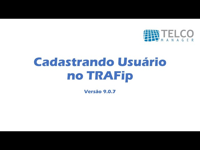 [TUTORIAL] Cadastrando Usuário no TRAFip
