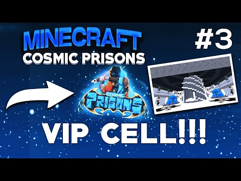 Minecraft COSMIC PRISONS: Lets Play! #3 | VIP CELL!!! (CELESTIAL)