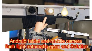 Camera flash light automatic open and hardware solution /  ফ্লাশ লাইট প্রবলেম হলে কিভাবে রিপারিং করব