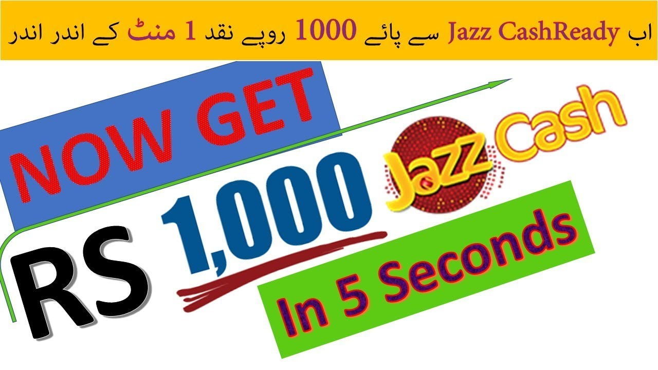 Get Rs 1000 In 5 Seconds From Jazz Cash | JazzCash ...