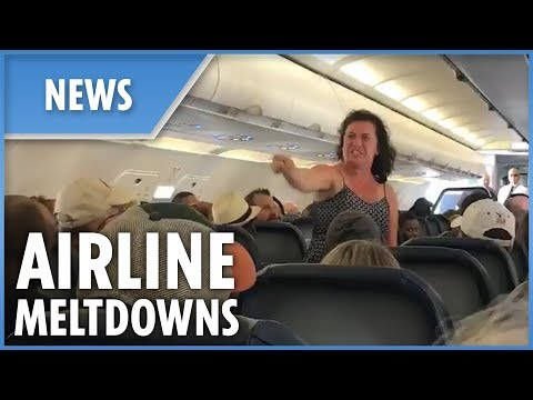 CRAZIEST airline meltdowns