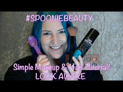 #SPOONIEBEAUTY Simple Makeup/Hair Tutorial! LOOK AWAKE WHEN YOU FEEL LIKE TOTAL ASS