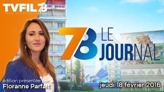 7/8 Le Journal – Edition du jeudi 18 février 2016