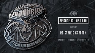 Masters of Hardcore Mayhem - Re-Style vs. Crypton | Episode #003