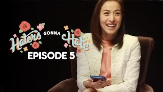 Haters Gonna Hate Ep5 (Tubig At Langis: Christine Reyes, Dionne Monsanto and Zanjoe Marudo)