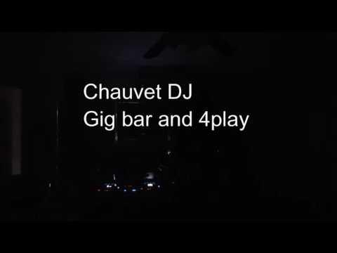 Chauvet DJ Gigbar and 4play