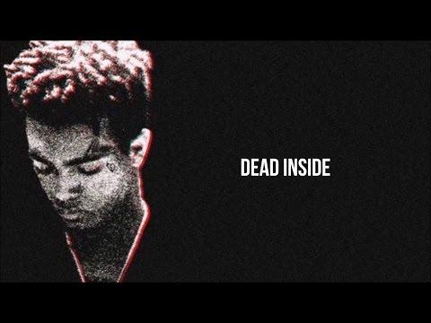 XXXTENTACION - Dead Inside (prod. hade$) LYRICS