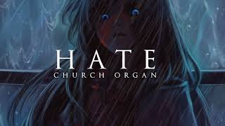 Dark Piano - Hate | Dark Church Organ Version