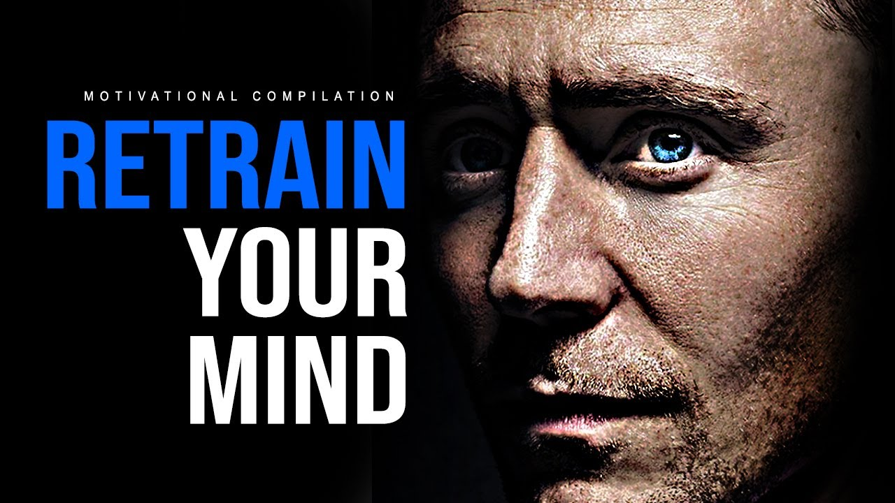 RETRAIN YOUR MIND - 30 Minute Motivational Speeches | Best Motivation 2020
