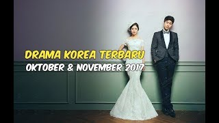 Video 6 Drama Korea Terbaru dan Terbaik Selama Oktober-November 2017 download MP3, 3GP, MP4, WEBM, AVI, FLV Oktober 2017