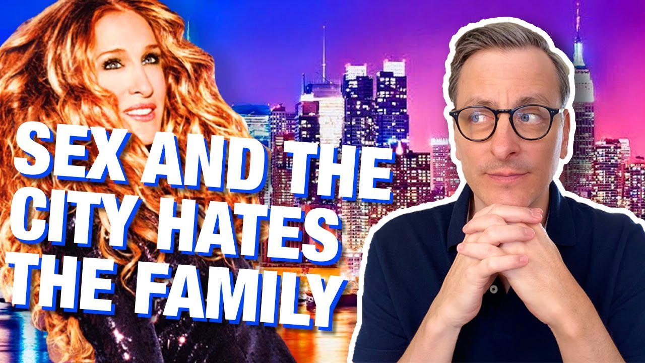 Download Sex and the City HATES the Family - The Becket Cook Show Ep. 8