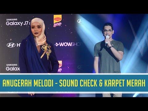 ANUGERAH MELODI - Sound Check  & Karpet Merah