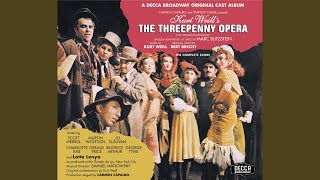 Ballad Of The Easy Life (The Threepenny Opera/1954 Original Broadway Cast/Remastered)