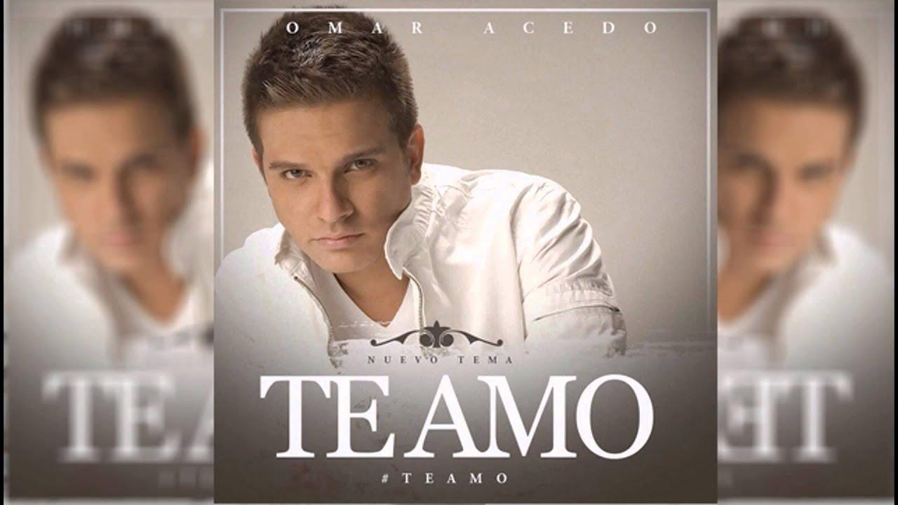 Omar Acedo - Te Amo (Audio)