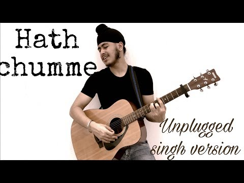 Hath Chumme (Unplugged Singh Version) | Amy Virk,Jaani, B Praak | Acoustic Singh cover