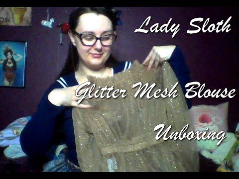 Lady Sloth Glitter Mesh Blouse Unboxing