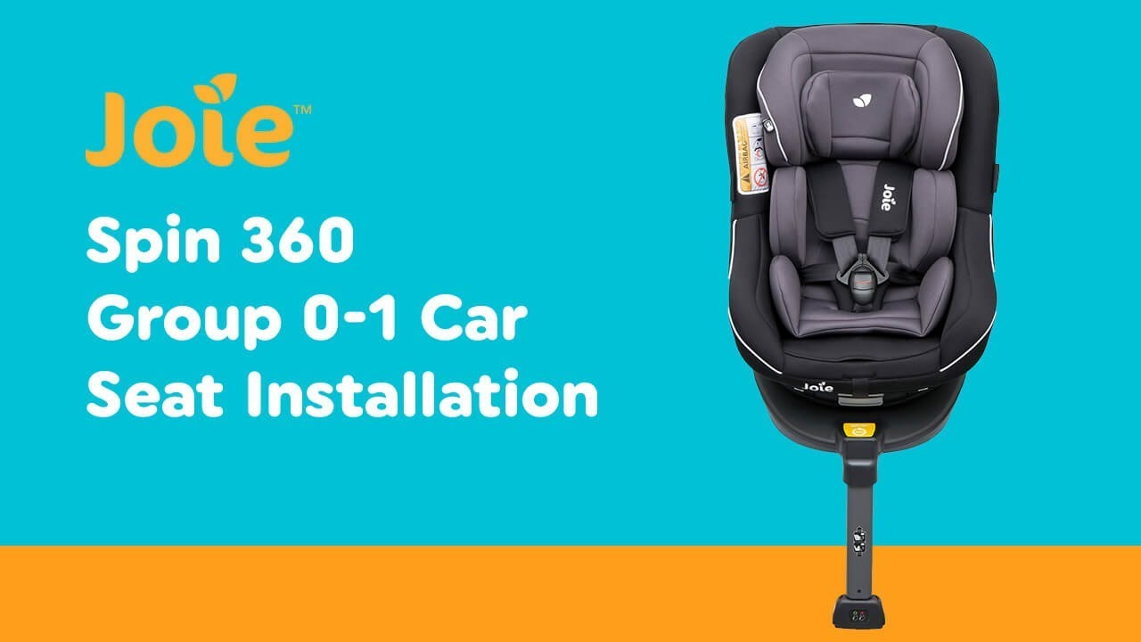 Joie 360 Isofix Installation Installation Guide For Joie Spin 360 Group 1 Car Seat With Isofix Car Seat Base Smyths Toys