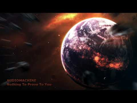 Audiomachine - Nothing To Prove To You (Extended Version) Epic Dramatic Intense Desperate Dark