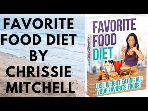 favorite-food-diet-by-chrissie-mitchell---favorite-food-diet-review