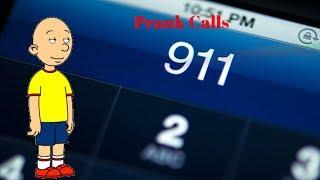 Caillou Prank Calls 911/Arrested