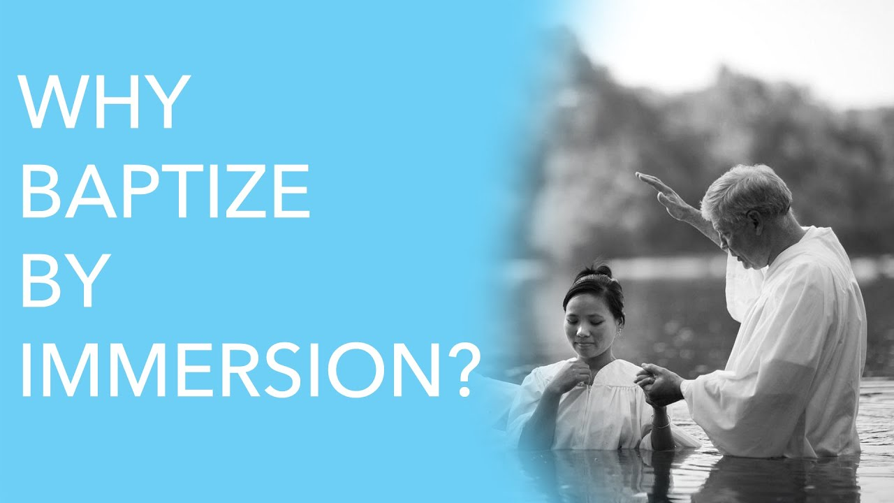 Why Baptize by Immersion? - Steven Myers - YouTube