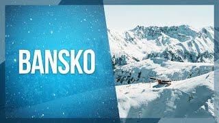 Bulgaria Skiing - בנסקו, בולגריה
