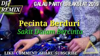 Gambar cover GALAU PARTY - PECINTA BERDURI VS SAKIT DALAM BERCINTA - BREAKBEAT VOL 2