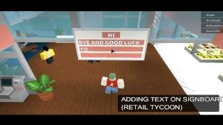 How to adding text on signboard in retail tycoon roblox