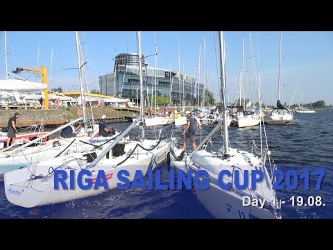 Riga Sailing Cup 2017 Day 1 of 2 - 19.08.