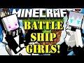 Minecraft BATTLESHIP GIRLS! Kantai Collection - Amazing Effects!