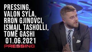 PRESSING, Valon Syla, Rron Gjinovci, Ismail Tasholli, Tomë Gashi - 01.06.2021