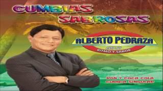 Alberto Pedraza Cumbias Exitos