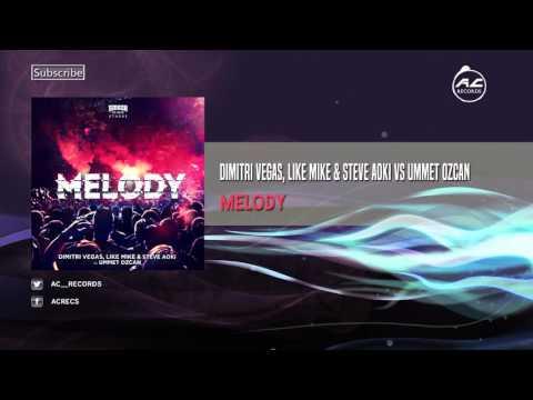[Full Download] Dimitri Vegas Like Mike Steve Aoki Vs Ummet Ozcan Melody Coone Extended Remix