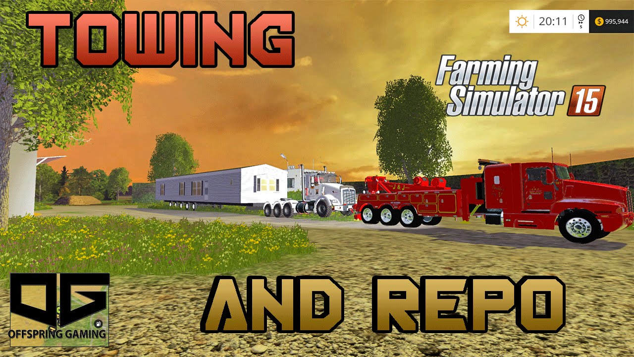 Farming Simulator 2015- Towing and Repo Jobs! EP2