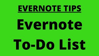 Evernote Tips: How To Create A To Do List in Evernote (Ninja Secret) (Plus A Surprise)