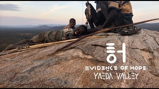 Evidence of Hope: Yaeda Valley