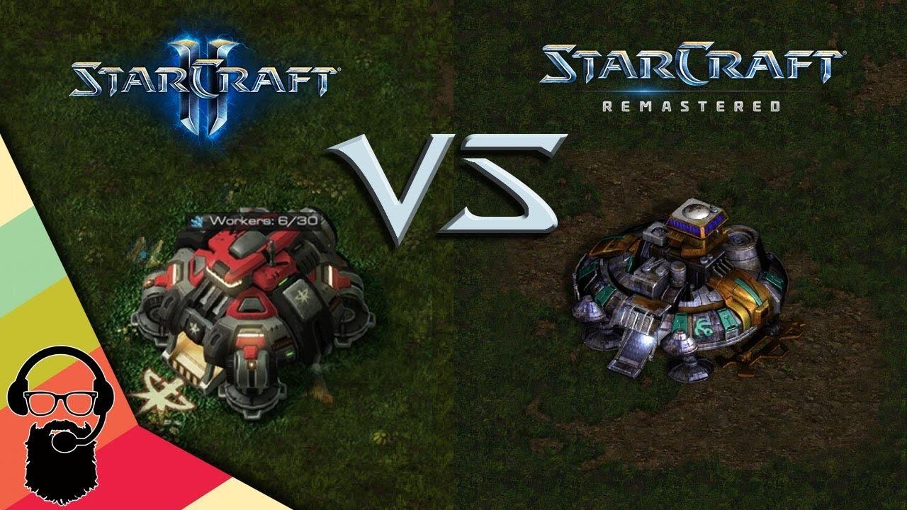 Starcraft: Remastered VS Starcraft 2