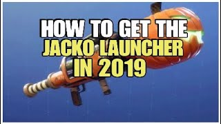 How To Get The Jacko Launcher In 2019 | Fortnite Save The World