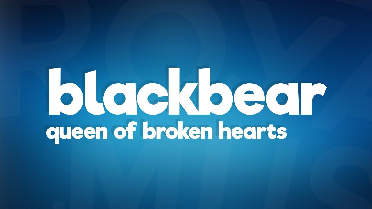 blackbear - queen of broken hearts (Lyrics)