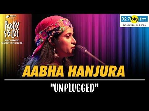 Aabha Hanjura Unplugged