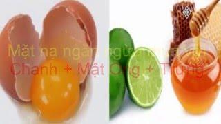 Video Mặt nạ trị mụn bằng lòng trắng trứng gà + chanh + mât ong